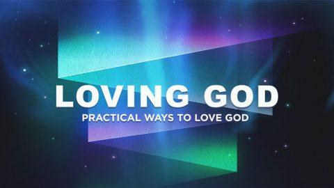 Loving God Alternative Text