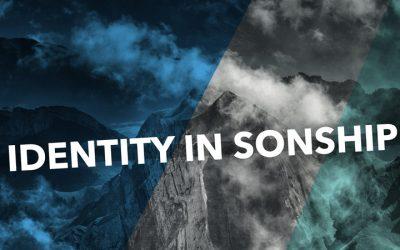 Identity in Sonship