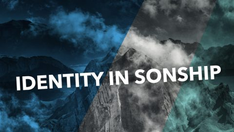 Identity in Sonship by Billy Humphrey