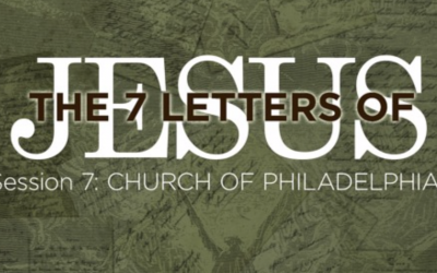 The Seven Letters of Jesus (Part 7)