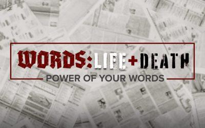 Words: Life + Death