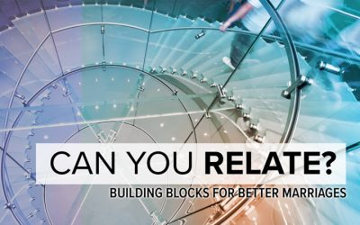 Building Blocks For Better Marriages