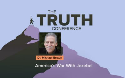 The Truth Conference: America's War With Jezebel