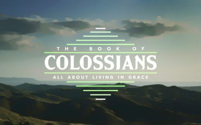 The Book of Colossians: all About Living In Grace