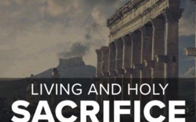 Living And Holy sacrifice