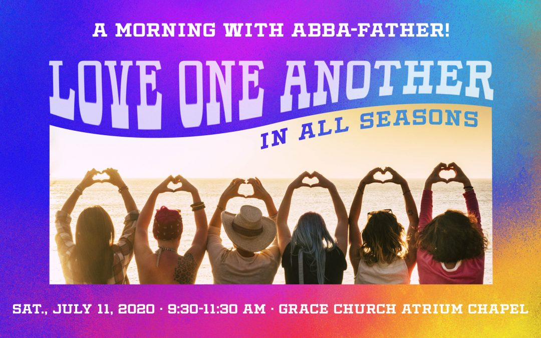 July 11: Abba Father Women's Event