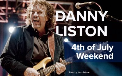 4th of July: Special Guest Danny Liston