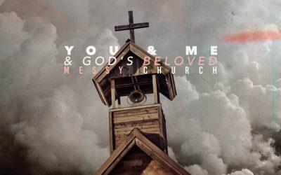 Me & You & God's Beloved Messy Church