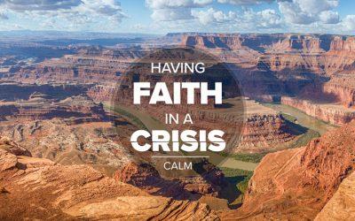 Having Faith In A Crisis: Calm