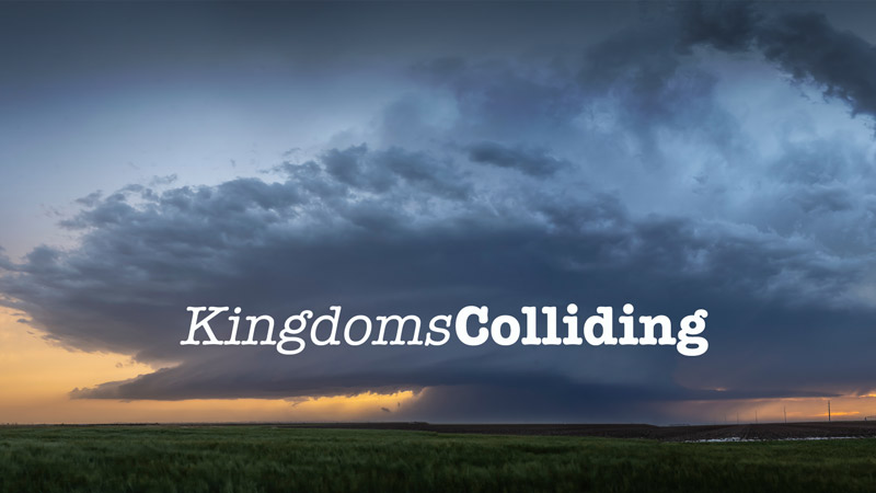 Kingdoms Colliding