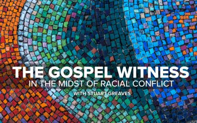 The Gospel Witness in the Midst of Racial Conflict