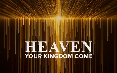 Heaven: Your Kingdom Come