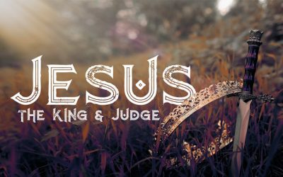 Jesus: The King and Judge