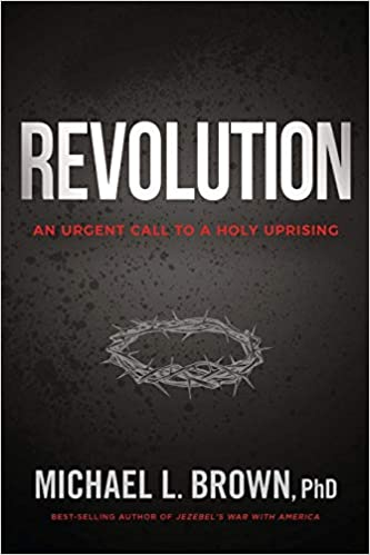 Revolution: An Urgent Call to Holy Uprising