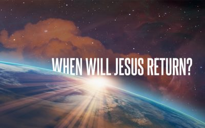 When Will Jesus Return?