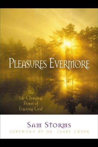 Pleasures Evermore