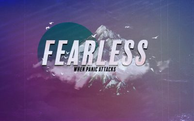 Fearless: When Panic Attacks