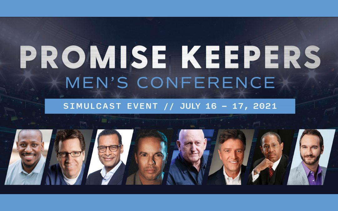Promise Keepers Annual Men's Conference!