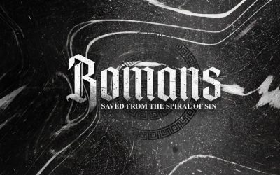 Romans: Saved From the Sin Spiral