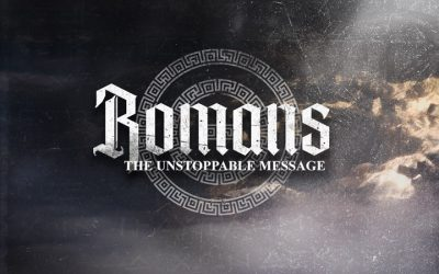 Romans: The Unstoppable Message