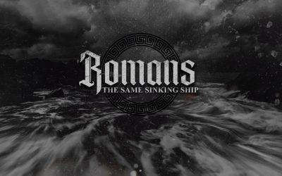 Romans: The Same Sinking Ship